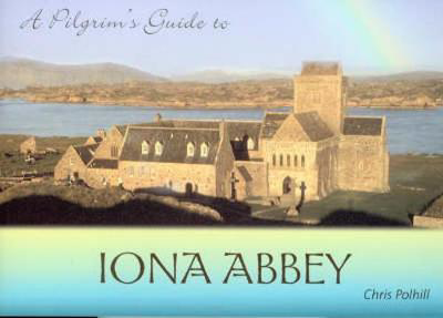 Picture of A Pilgrim's Guide to Iona Abbey: Guide Book