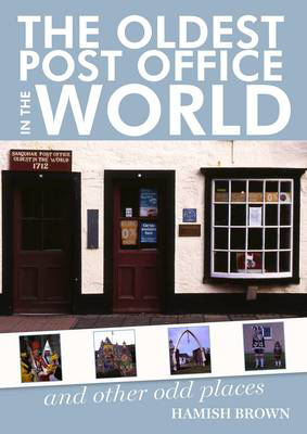 Picture of The Oldest Post Office in the World: and Other Odd Places