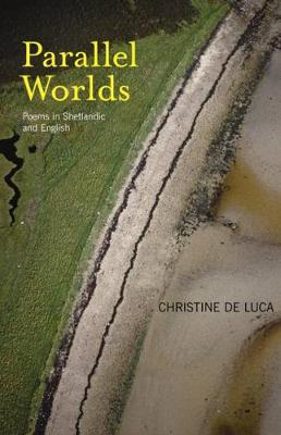 Picture of Parallel Worlds: Poems from Shetland