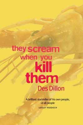 Picture of They Scream When You Kill Them