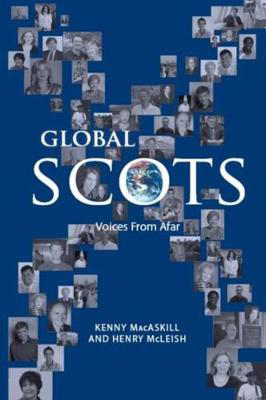 Picture of Global Scots: Making it in the Modern World