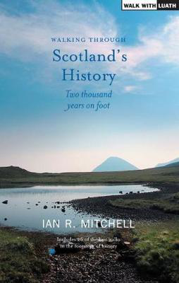 Picture of Walking through Scotland's History: Two Thousand Years on Foot