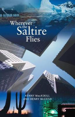 Picture of Wherever the Saltire Flies