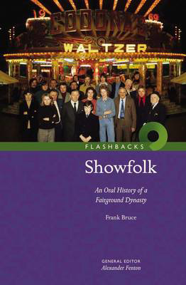 Picture of Showfolk: An Oral History of a Fairground Dynasty