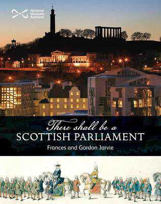 Picture of 'There Shall be a Scottish Parliament'