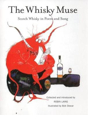 Picture of The Whisky Muse: Scotch Whisky in Poem and Song