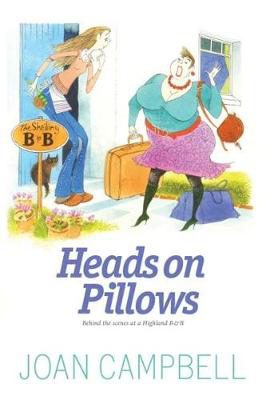 Picture of Heads on Pillows: Behind the Scenes at a Highland B&B