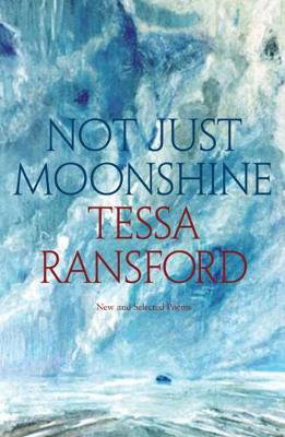 Picture of Not Just Moonshine: New and Selected Poems