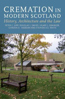 Picture of Cremation In Modern Scotland: History, Architecture and the Law