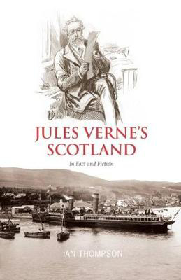 Picture of Jules Verne's Scotland: In Fact and Fiction