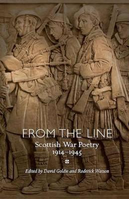 Picture of From the Line: Scottish War Poetry 1914-1945