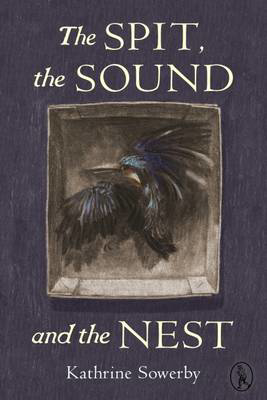 Picture of The Spit, the Sound and the Nest