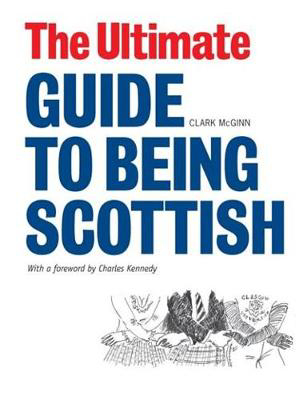 Picture of The Ultimate Guide to Being Scottish