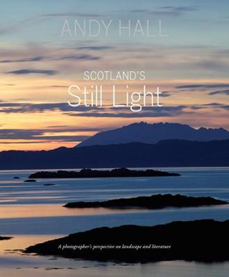 Picture of Scotland's Still Light: A Photographer's Vision Inspired by Scottish Literature