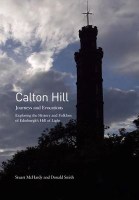 Picture of Calton Hill: Journeys and Evocations