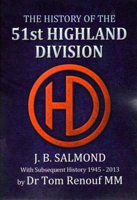 Picture of The History of the 51st Highland Division: With Subsequent History 1945 - 2013