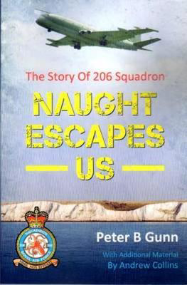 Picture of Naught Escapes Us: The Story of 206 Squadron