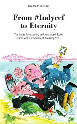 Picture of From #Indyref to Eternity: How proud Scotia came within a bawhair of breaking free