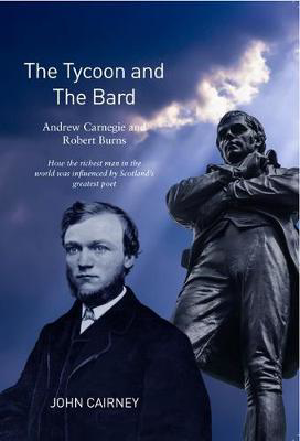 Picture of The Tycoon & The Bard: Burns & Carnegie