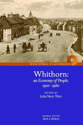 Picture of Whithorn: An Economy of People, 1920-1960
