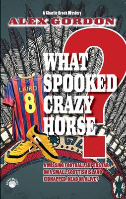 Picture of What Spooked Crazy Horse?