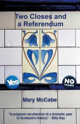 Picture of Two Closes and a Referendum