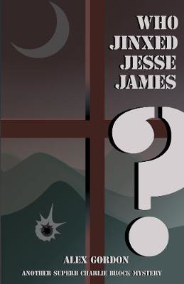 Picture of Who Jinxed Jesse James?