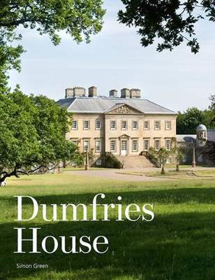 Picture of Dumfries House: An Architectural Story