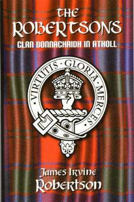 Picture of The Robertsons, Clan Donnachaidh in Atholl