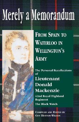 Picture of Merely a Memorandum: From Spain to Waterloo in Wellington's Army