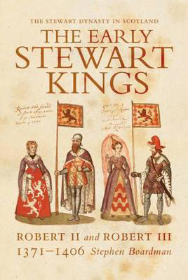 Picture of The Early Stewart Kings: Robert II and Robert III