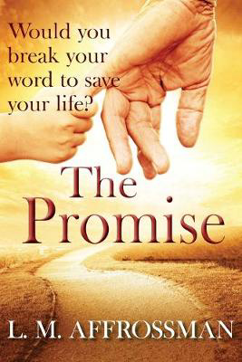 Picture of The Promise: When Promises Can Cost Lives