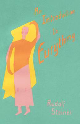 Picture of An Introduction to Eurythmy