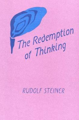 Picture of The Redemption of Thinking: Study in the Philosophy of Thomas Aquinas