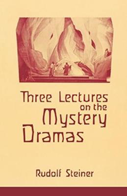Picture of Three Lectures on the Mystery Dramas