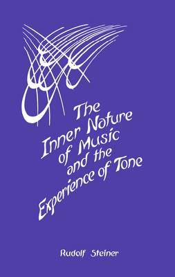 Picture of The Inner Nature of Music and the Experience of Tone