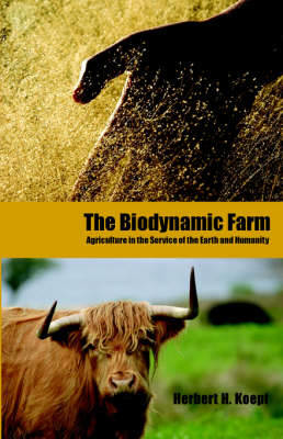 Picture of The Biodynamic Farm: Agriculture in Service of the Earth and Humanity