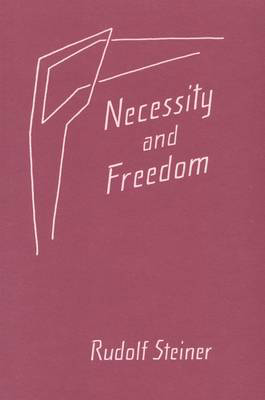 Picture of Necessity and Freedom: Five Lectures Given in Berlin Between January 25 and February 8, 1916