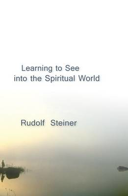 Picture of Learning to See into the Spiritual World