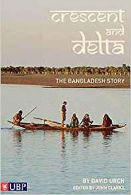 Picture of Crescent and Delta: The Bangladesh Story