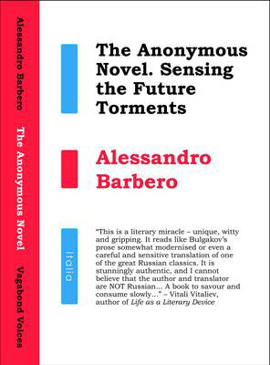Picture of The Anonymous Novel: Sensing the Future Torments