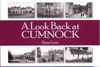 Picture of A Look Back at Cumnock