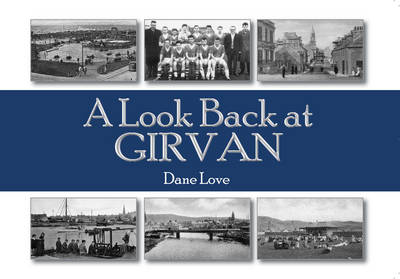 Picture of A Look Back at Girvan