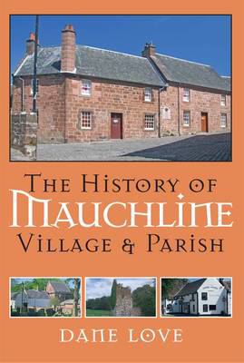 Picture of The History of Mauchline: Village and Parish