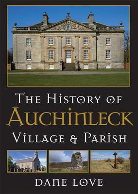 Picture of The History of Auchinleck: Village and Parish