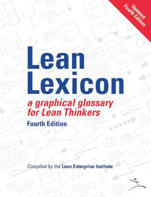 Picture of Lean Lexicon: A Graphical Glossary for Lean Thinkers