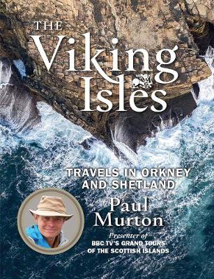 Picture of The Viking Isles: Travels in Orkney and Shetland