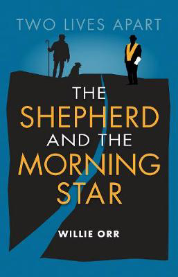 Picture of The Shepherd and the Morning Star: Two Lives Apart
