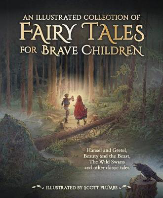 Picture of An Illustrated Collection of Fairy Tales for Brave Children