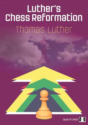 Picture of Luther's Chess Reformation